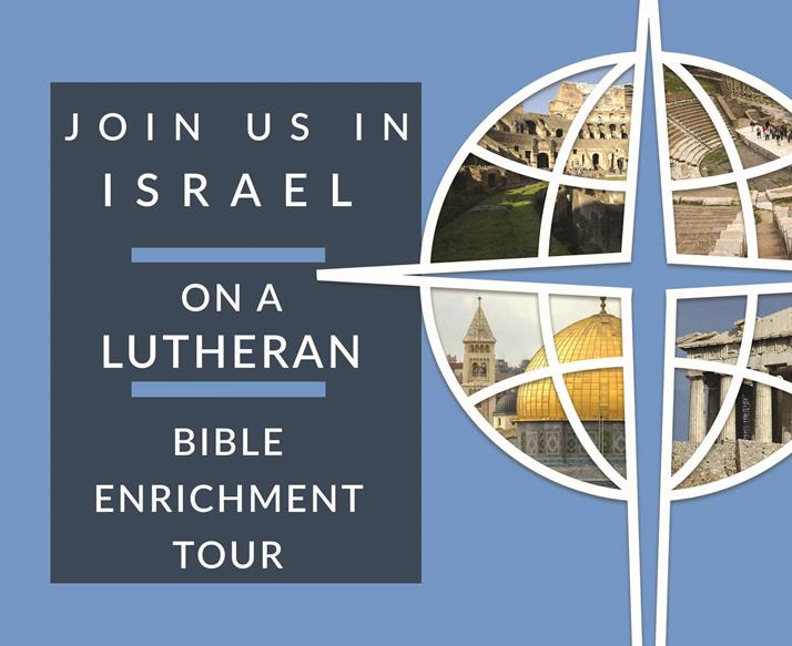 12 Day Lutheran Christian Holy Land Tour Packages 2020