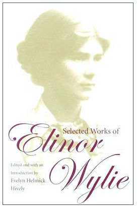 Selected Works of Elinor Wylie