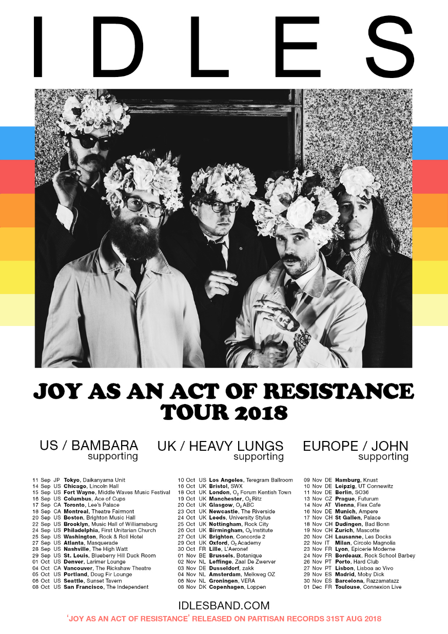 IDLES CONFIRM NEW LP – 'JOY AS AN ACT OF RESISTANCE.' – OUT AUGUST 31  and tour dates